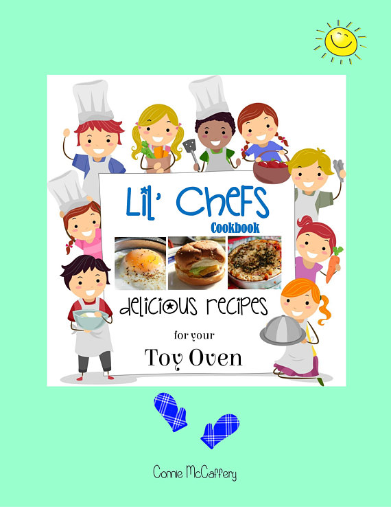 Lil' Chefs Easy Bake Oven Cookbook