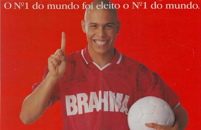 Propaganda veiculada em 1998 com jogador Ronaldo, para a cerveja Brahma.