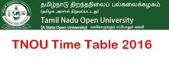 TNOU Time Table 2016
