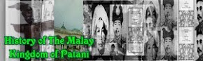 HISTORY OF THE MALAY KINGDOM OF PATANI