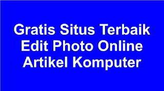 Gratis Situs Terbaik Edit Photo Online