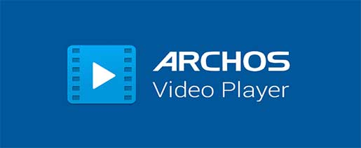 Archos Video Player Apk v9.2.60