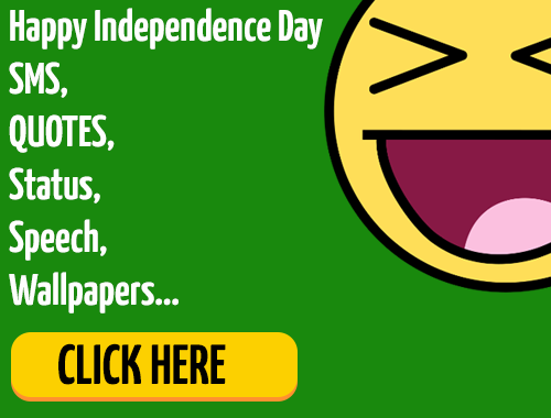 For Independence Day SMS Status Quotes Sayings Wallpapers Messages Texts 2014