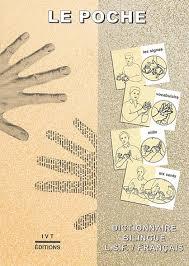 Communiquez avec les signes pour développer le langage (méthode Makaton)  Dictionnaire%2BLSF
