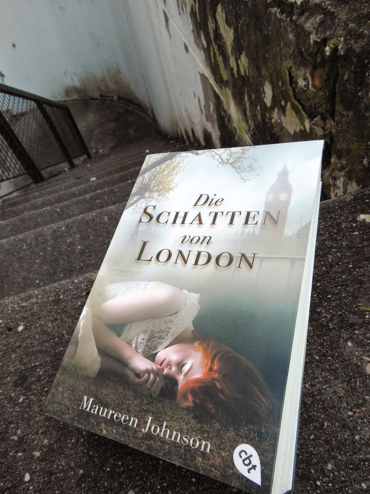 Maureen Johnson: Die Schatten von London