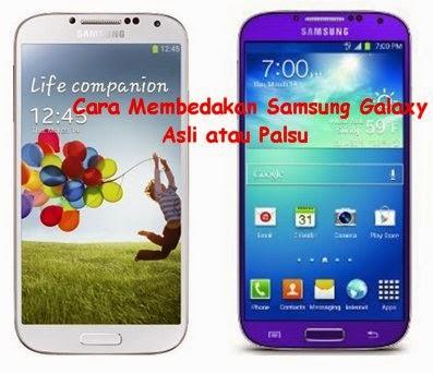 Cara Membedakan Samsung Galaxy S4 Original (Asli) dan Replika (Palsu ...