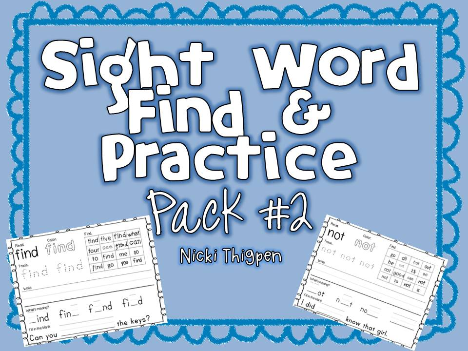 http://www.teacherspayteachers.com/Product/Sight-Word-Find-Practice-Pack-2-993861