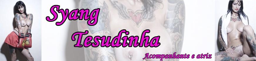 Syang Tattoo Tesudinha Acompanhante de Alto Nível e Atriz Porno