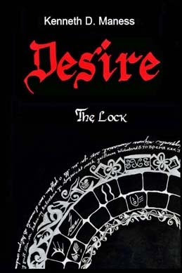 http://www.amazon.com/DESIRE-Lock-Kenneth-D-Maness-ebook/dp/B00FHQHDCK/