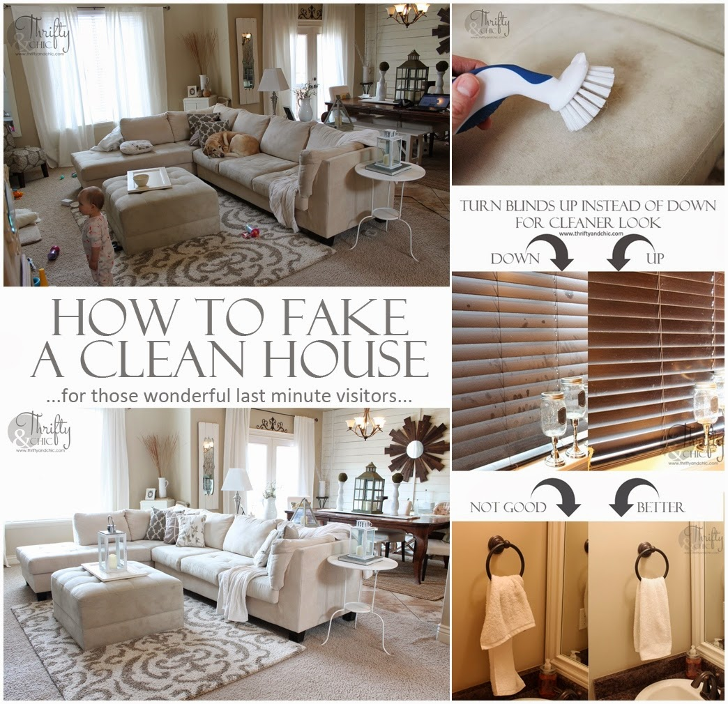 How to fake a clean House ,For those last minute Visitors