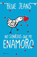 http://verabooks.blogspot.com.es/2014/08/resena-no-sonrias-que-me-enamoro-blue-jeans.html