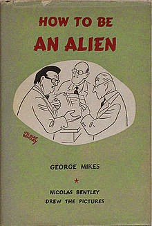 Tea, How to be an alien George Mikes