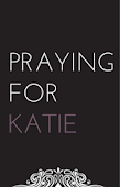 Praying For Katie