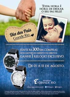 Promoção comprou-ganhou para o Dia dos Pais no Shopping Grande Rio