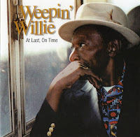 Weepin\' Willie - At Last, On Time