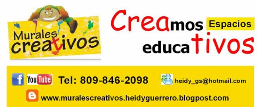 MURALES CREATIVOS. Heidy Guerrero
