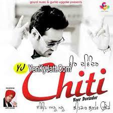 chiti song by veer davinder