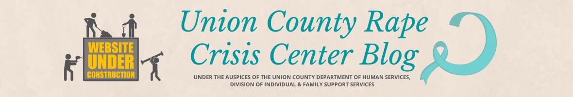 Union County Rape Crisis Center Blog