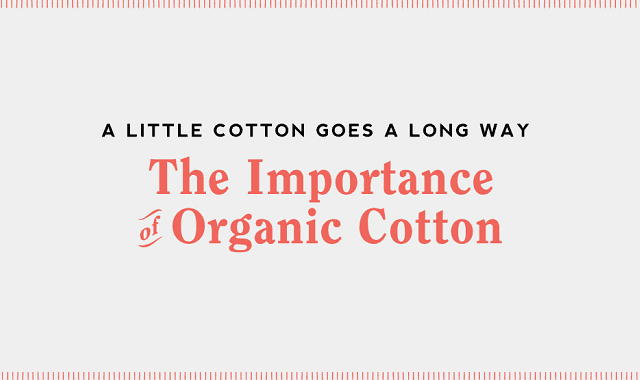 Image: The Importance of Organic Cotton