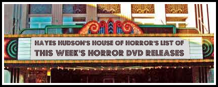 Hayes Hudson 39 S House Of Horror This Week 39 S Horror Related