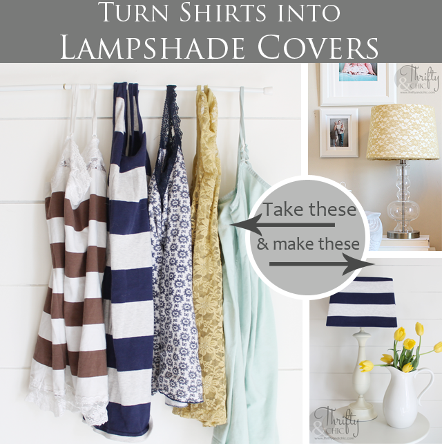 Turn Shirts into removeable lampshade covers!