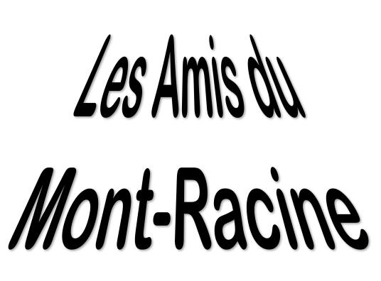 Les Amis du Mont-Racine