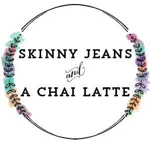 Skinny Jeans & a Chai Latte