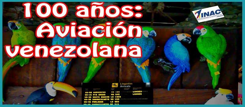 100 años de la Aviación venezolana