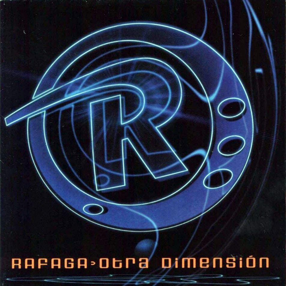Rafaga- Otra Dimension (2000)