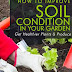 How To Improve Soil Condition in Your Garden - Free Kindle Non-Fiction