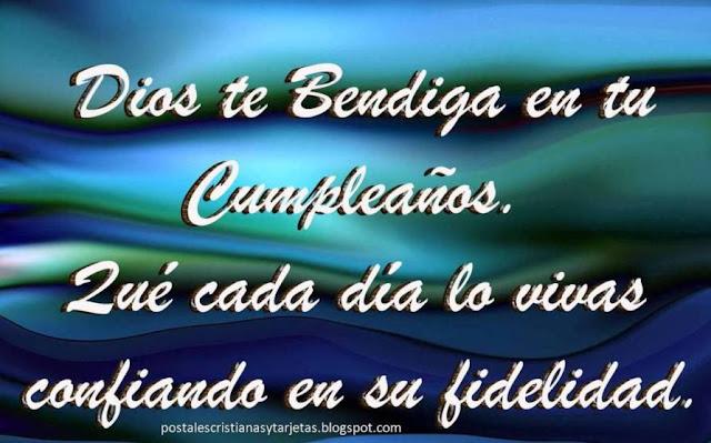 Dios te bendiga en tu Cumpleaños. Imágenes cristianas de cumpleaños. Dedicatoria de Cumpleaños para amigo. Feliz cumpleaños para hombre o mujer