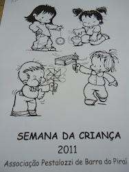 """""""Semana da Criança de 2011"""""""