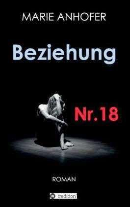 https://www.morawa-buch.at/detail/ISBN-9783849574093/Anhofer-Marie/Beziehung-Nr.18?AffiliateID=bWXYWUMlLthqunkq7hba