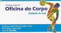 Oficina do Corpo - Rua Dona Luzila Feitosa de Castro , Nº 300,  Airton Marciel - FONE 3726-3403