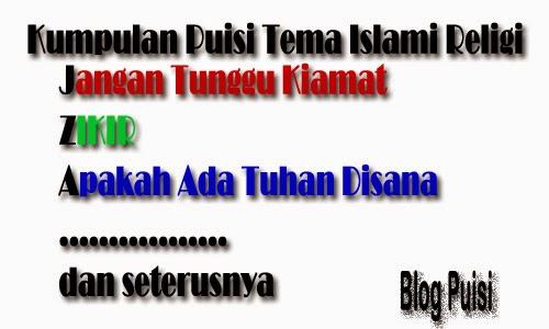 Kumpulan Puisi Tema Islami Religi