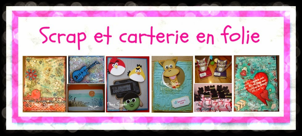 Scrap et carterie en folie