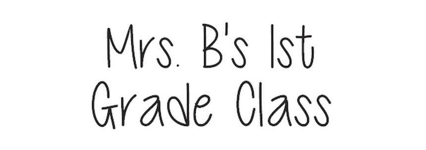 Mrs. Bonds' 1st Grade Class