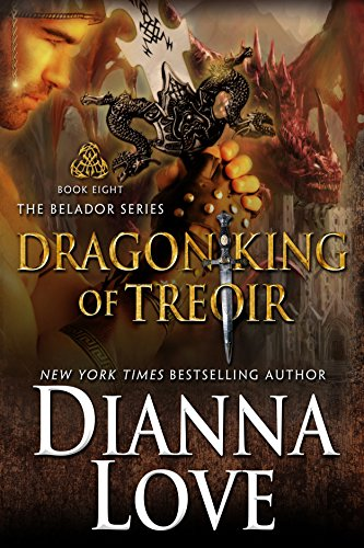 Dragon King Of Treoir (Belador #8)  by Dianna Love (PNR/UF)