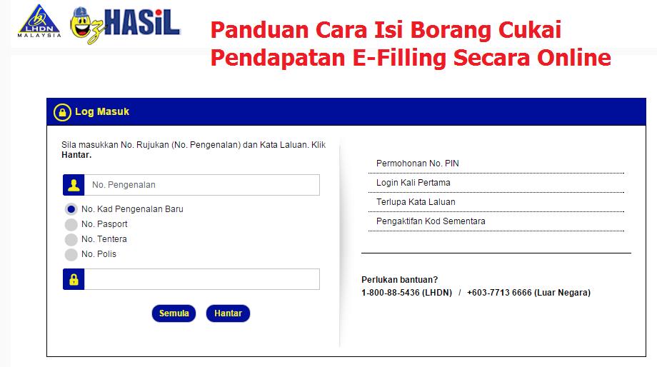 Panduan Cara Isi Borang Cukai Pendapatan E Filling Secara Online