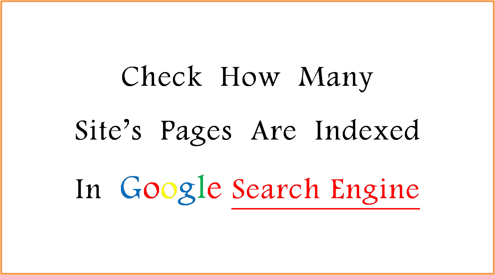 Pages Indexed In Google Search Engine