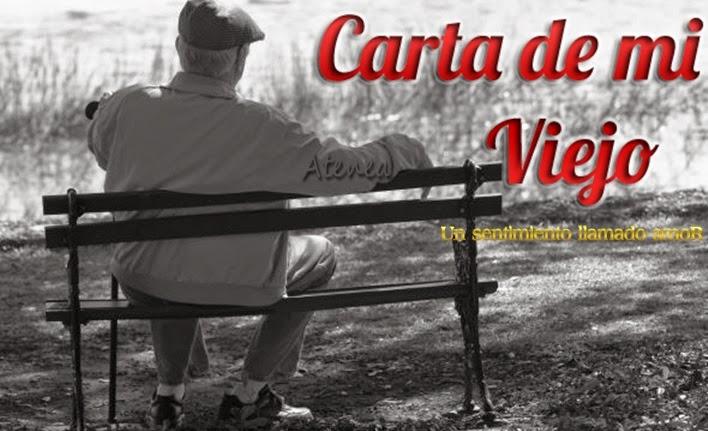 CARTA DE MI VIEJO