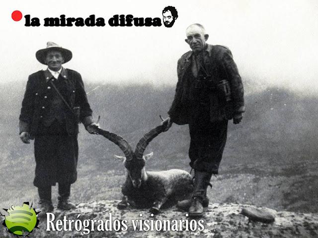 RETRÓGRADOS VISIONARIOS (EL SPOTIFY DE OCTUBRE)