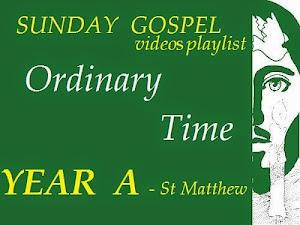 SUNDAY GOSPELS - YEAR A - ST MATTHEW