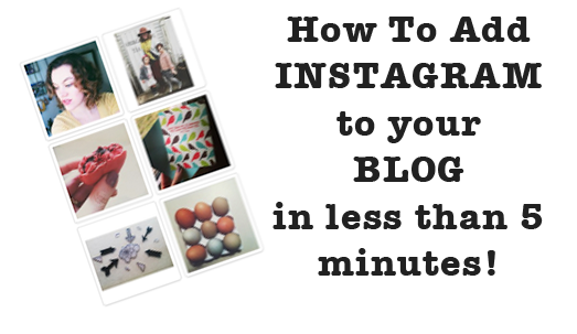 Add Instagram Widget To Your Blogger Blog