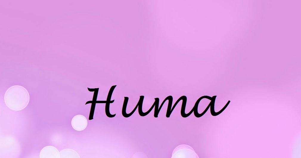 Huma Name Wallpapers Huma ~ Name Wallpaper Urdu Name ...