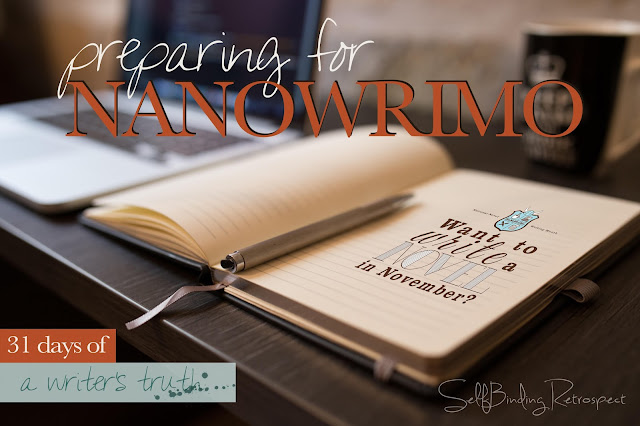 Preparing for NaNoWriMo #write31days #nanowrimo
