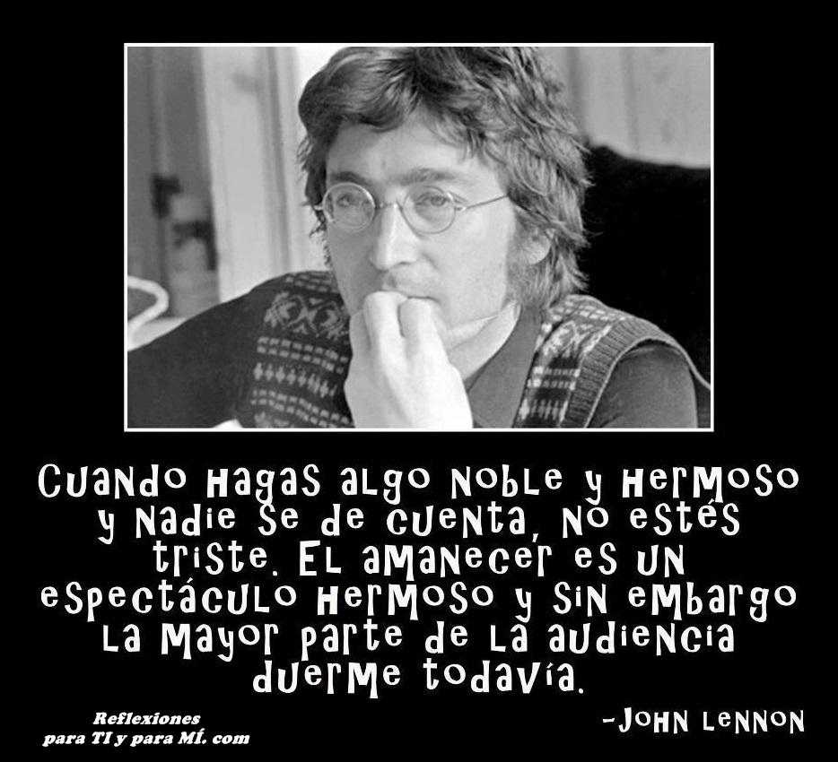 JOHN LENNON    Cuando Hagas Algo Noble Y Hermoso Y Nadie Se D