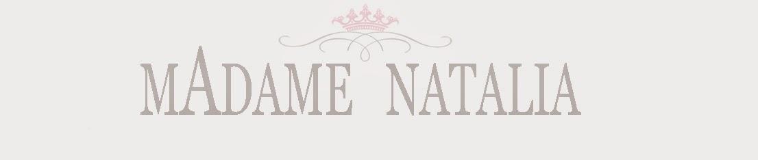 MADAME NATALIA