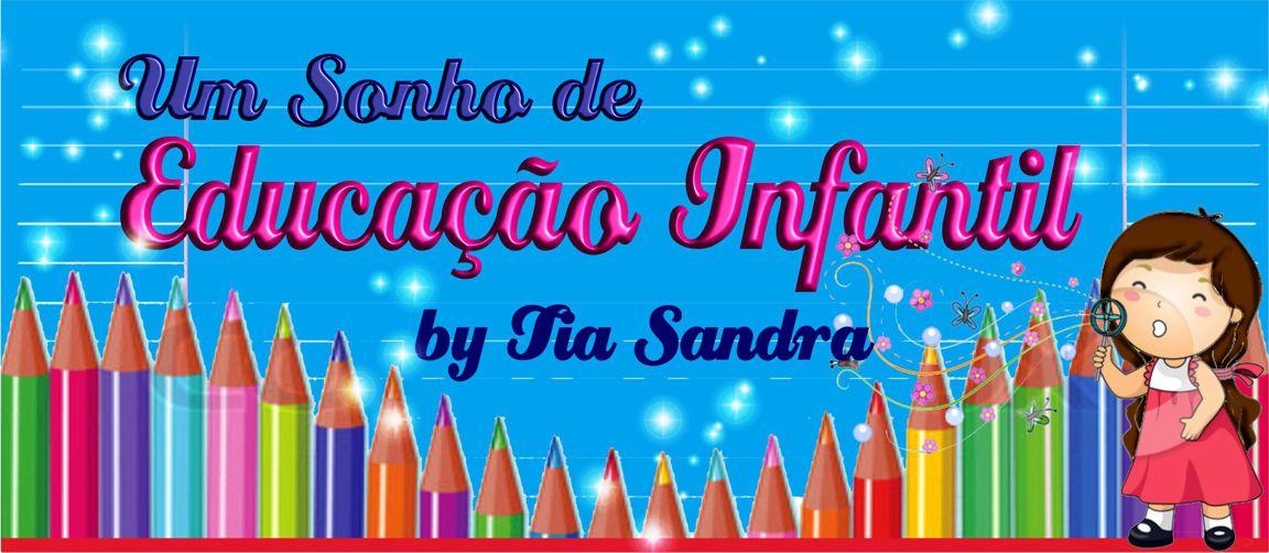 Um Sonho de Educação Infantil By Tia Sandra