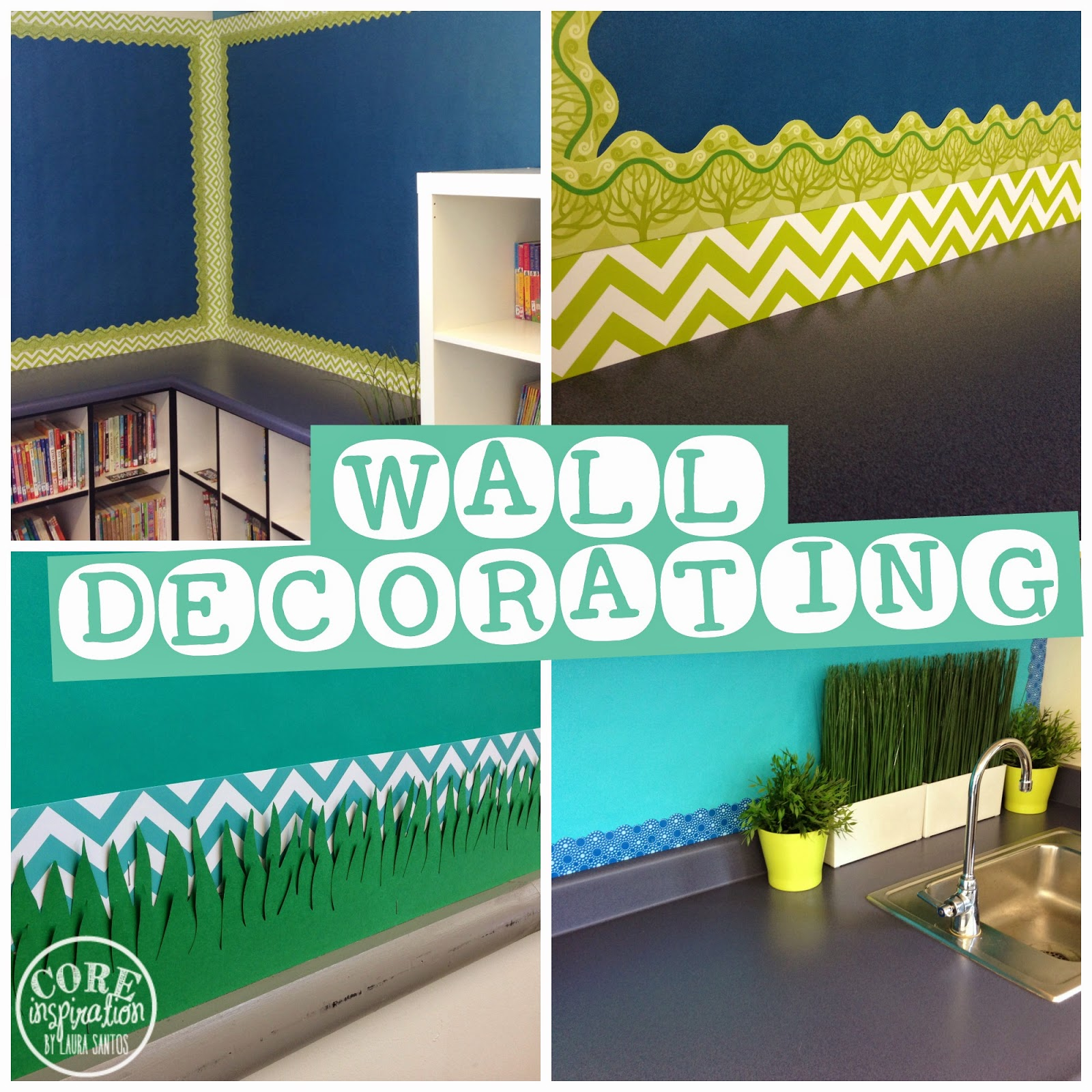 Classroom Wall Decoration Ideas ~ Core inspiration by laura santos five for friday